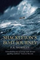 Worsley, Frank Arthur - Shackleton's Boat Journey - 9781780272092 - V9781780272092
