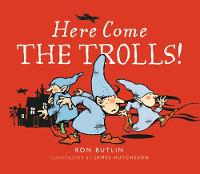 Butlin, Ron - Here Come the Trolls - 9781780272955 - V9781780272955