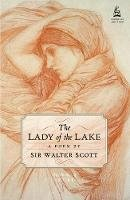 Walter Scott - The Lady of the Lake - 9781780273372 - V9781780273372