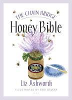 Ashworth, Liz - The Chain Bridge Honey Bible - 9781780273440 - V9781780273440