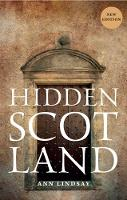 Ann Lindsay - Hidden Scotland - 9781780274096 - 9781780274096