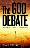 Benedict, Gerald - The God Debate - 9781780285634 - V9781780285634