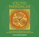 Tenzin-Dolma, Lisa - Celtic Mandalas - 9781780286013 - 9781780286013