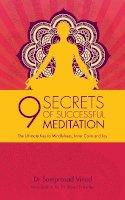 Vinod, Samprasad - 9 Secrets of Successful Meditation: The Ultimate Key to Mindfulness, Inner Calm & Joy - 9781780288024 - V9781780288024