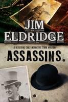 Eldridge, Jim - Assassins: A British mystery series set in 1920s London - 9781780295718 - V9781780295718