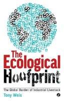 Weis, Tony - The Ecological Hoofprint - 9781780320960 - V9781780320960