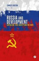 Buxton, Charles - Russia and Development - 9781780321080 - V9781780321080