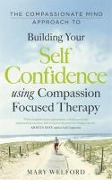 Welford, Mary - Compassionate Mind Approach to Bu - 9781780330327 - V9781780330327