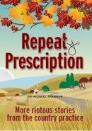 Sparrow, Dr Michael - Repeat Prescription - 9781780330525 - KTG0002192