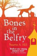 Hill, Suzette A. - Bones in the Belfry - 9781780332482 - V9781780332482