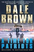 Dale Brown - A Time for Patriots - 9781780335896 - KTG0003421