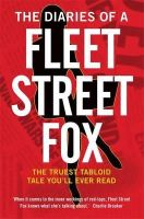 Lilly Miles - The Diaries of a Fleet Street Fox - 9781780336565 - V9781780336565
