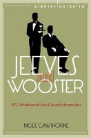 Cawthorne, Nigel - Brief Guide to Jeeves & Wooster - 9781780338248 - V9781780338248