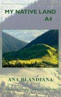 Blandiana, Ana - My Native Land A4 - 9781780371054 - V9781780371054