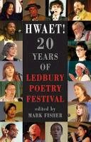 Mark Fisher - Hwaet!: 20 Years of Ledbury - 9781780373133 - V9781780373133