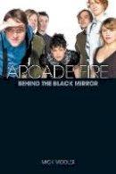 Mick Middles - Arcade Fire - 9781780381282 - KSG0015348