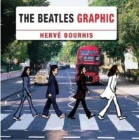 Bourhis, Herve - The Beatles Graphic - 9781780381565 - V9781780381565