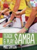 Simpson, Mike - Teach and Play Samba - 9781780382692 - V9781780382692