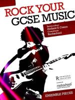 - Rock Your GCSE Music Ensemble Pieces - 9781780385822 - V9781780385822