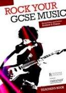 Coxon, Andrew S. - Rock Your GCSE Music - Teacher's Book - 9781780385839 - V9781780385839
