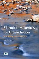 Kozyatnyk, Ivan - Filtration Materials for Groundwater: A Guide to Good Practice - 9781780406992 - V9781780406992