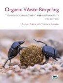 Koottatep, Thammarat, Polprasert, Chongrak - Organic Waste Recycling: Technology, Management and Sustainability - 4th edition - 9781780408200 - V9781780408200