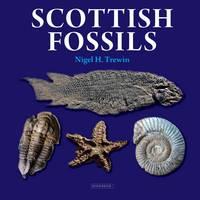 Trewin, Nigel H. - Scottish Fossils - 9781780460192 - V9781780460192