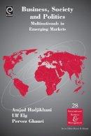 Amjad Hadjikhani - Business, Society and Politics - 9781780529905 - V9781780529905