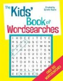 Moore, Gareth - The Kids' Book of Wordsearches - 9781780550763 - KTG0016497