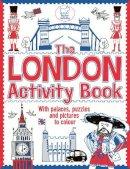 Bailey, Ellen - The London Activity Book - 9781780550954 - V9781780550954