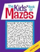 Gareth Moore - The Kids' Book of Mazes - 9781780552484 - 9781780552484