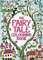 Cloyne, Rachel - The Fairy Tale Colouring Book - 9781780552521 - V9781780552521