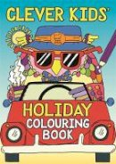 Dickason, Chris - Clever Kids' Holiday Colouring Book - 9781780553207 - V9781780553207