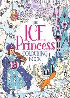 Kronheimer, Ann - The Ice Princess Colouring Book - 9781780553634 - 9781780553634