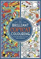 Twomey, Emily - Brilliant Copycat Colouring: Cool Pictures to Copy and Complete - 9781780554082 - KRA0013699