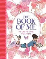 Bailey, Ellen, Williams, Imogen - The Book of Me: My Life, My Style, My Dreams (Journal) - 9781780554716 - V9781780554716