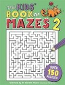 Moore, Gareth - The Kids' Book of Mazes 2 (Buster Puzzle Books) - 9781780555027 - V9781780555027