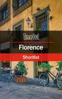 Out, Time - Time Out Florence Shortlist: Travel Guide (Time Out Shortlist) - 9781780592510 - V9781780592510