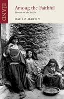 Martin Dahris - Among the Faithful - 9781780600543 - V9781780600543
