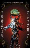Cinda Williams Chima - The Dragon Heir (Heir Chronicles) - 9781780620534 - V9781780620534