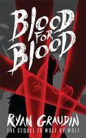 Graudin, Ryan - Blood for Blood - 9781780622057 - V9781780622057
