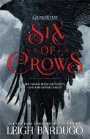 Bardugo, Leigh - Six of Crows - 9781780622286 - 9781780622286