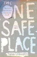 Unsworth, Tania - The One Safe Place - 9781780622385 - KTG0016630