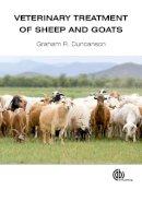 Duncanson, Graham R. - Veterinary Treatment of Sheep and Goats - 9781780640037 - V9781780640037