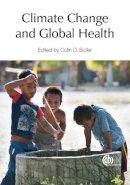 - Climate Change and Global Health - 9781780642659 - V9781780642659