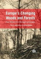 Keith Kirby - Europe's Changing Woods and Forests: From Wildwood to Managed Landscapes - 9781780643373 - V9781780643373