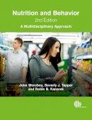 Worobey, John, Tepper, Beverly J, Kanarek, Robin B, Worobey, J, Tapper, B J, Kanarek, R, Tapper, Beverly J - Nutrition and Behavior: A Multidisciplinary Approach - 9781780644455 - V9781780644455