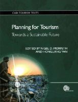 - Planning for Tourism: Towards a Sustainable Future (CABI Tourism Texts) - 9781780644585 - V9781780644585
