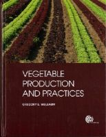 Welbaum, Gregory E. - Vegetable Production and Practices - 9781780645346 - V9781780645346