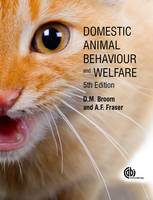 Broom, DonaldM., Fraser, Andrew F. - Domestic Animal Behaviour and Welfare - 9781780645636 - V9781780645636